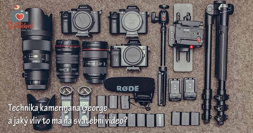 Technika svatebního kameramana George a jaký vliv to má na Vaše svatební video?